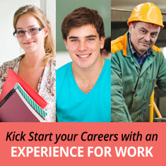 Kick Start your Careers with an Experience for Work