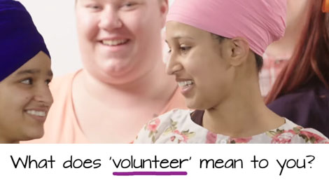 What does volunteer mean to you?