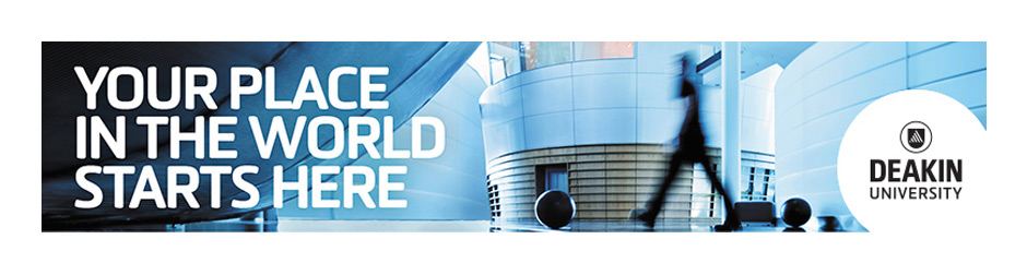 Your Place in the World Start Here - Deakin University