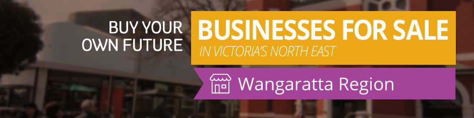 Wangaratta Businesses For Sale