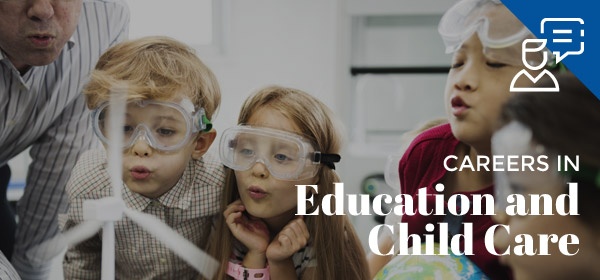 Careers in Education and Child Care