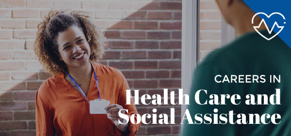 Health Care and Social Assistance